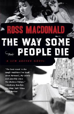 The Way Some People Die By MacDonald, Ross