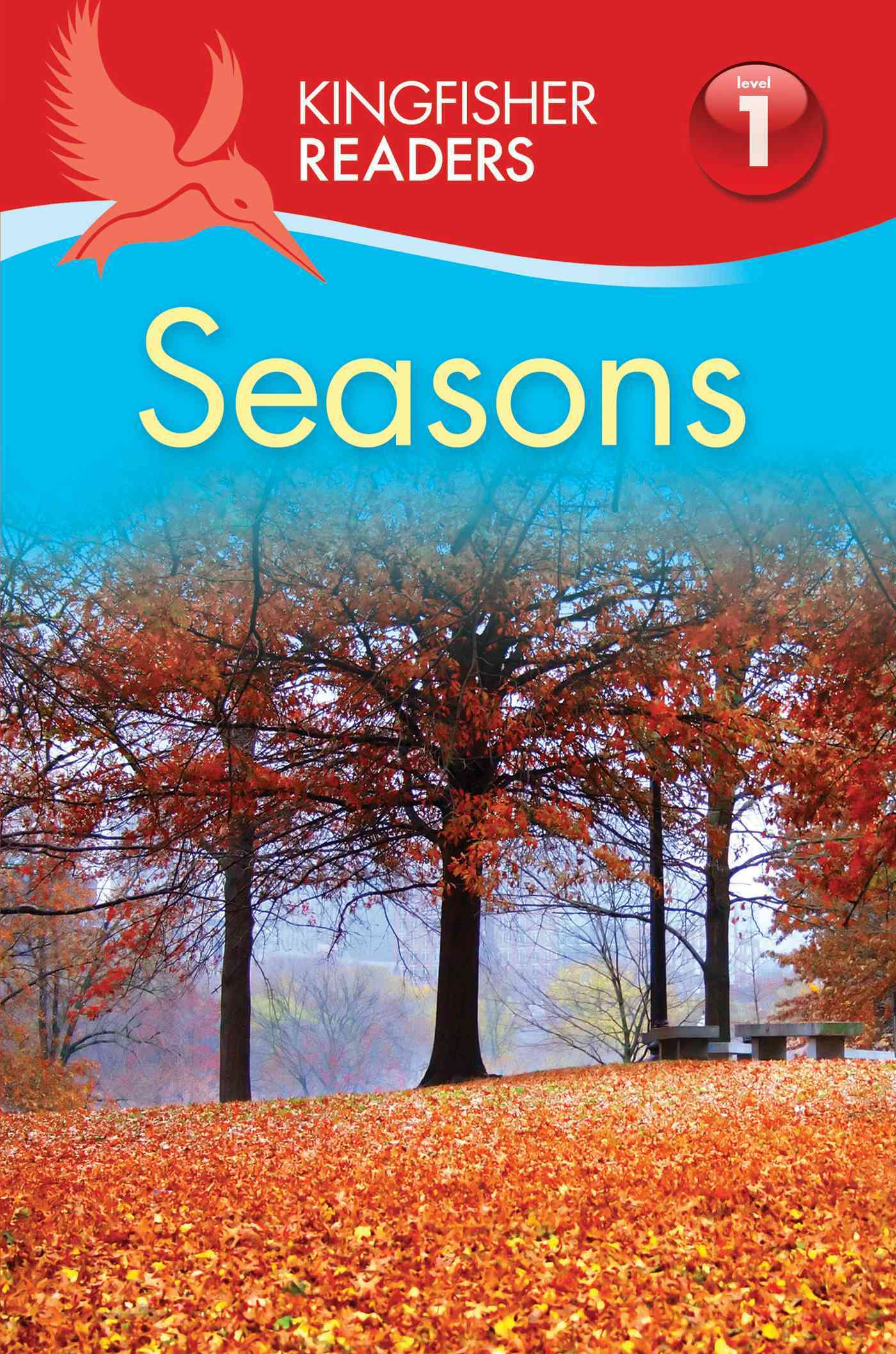 Kingfisher Readers L1: Seasons By Feldman, Thea