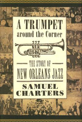 A Trumpet around the Corner By Charters, Samuel